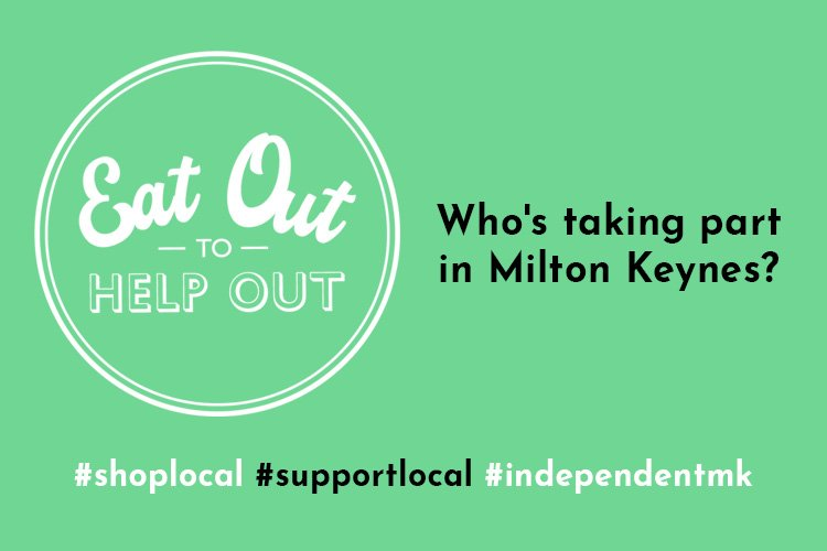 https://www.independentmk.co.uk/wp-content/uploads/2020/07/eat-out-to-help-out-scheme-milton-keynes.jpg
