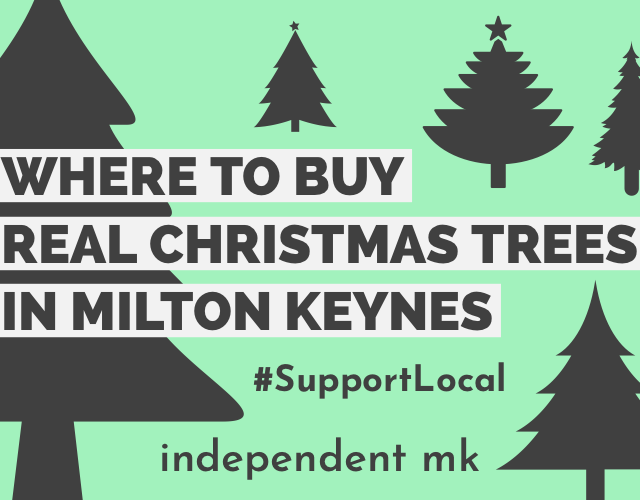https://www.independentmk.co.uk/wp-content/uploads/2020/11/Real-Christmas-Trees-in-Milton-Keynes-640x500.png